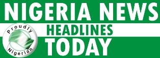 Nigerian News Headlines Today | Breaking Newspapers News
